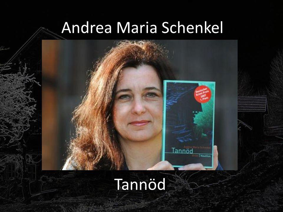 Andrea Maria Schenkel Tannöd