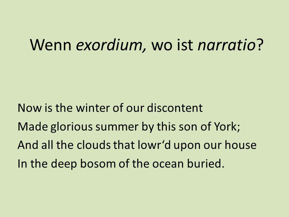 Wenn exordium, wo ist narratio.