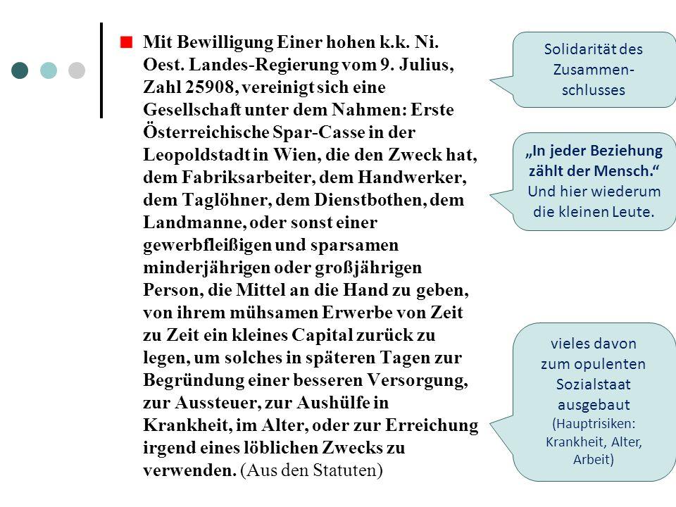 Mit Bewilligung Einer hohen k.k. Ni. Oest. Landes-Regierung vom 9. Julius, Zahl 25908, vereinigt sich eine Gesellschaft unter dem Nahmen: Erste Österr