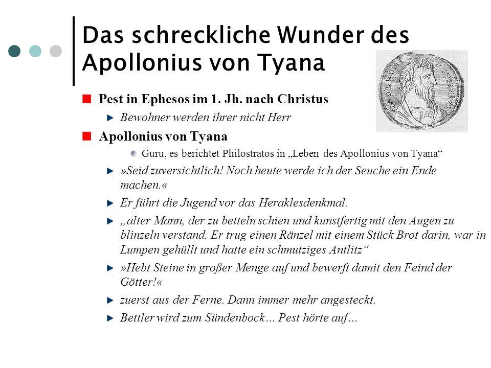 Das schreckliche Wunder des Apollonius von Tyana Pest in Ephesos im 1. Jh. nach Christus Bewohner werden ihrer nicht Herr Apollonius von Tyana Guru, e