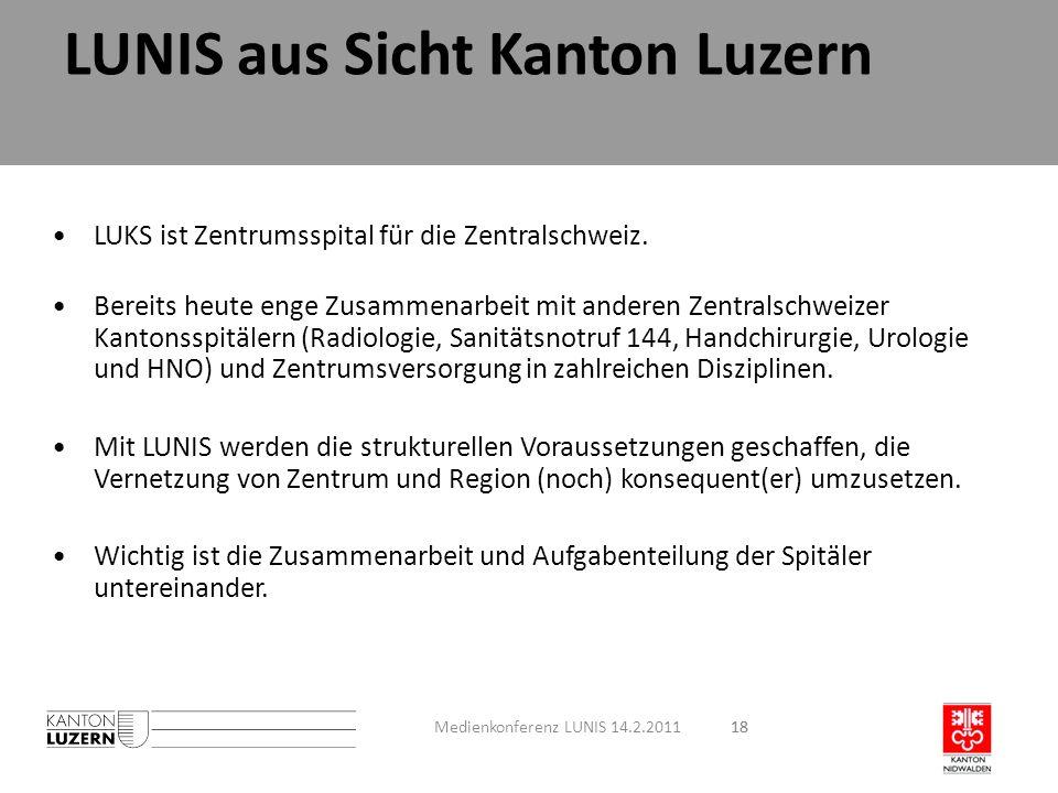 18 LUKS ist Zentrumsspital für die Zentralschweiz. Bereits heute enge Zusammenarbeit mit anderen Zentralschweizer Kantonsspitälern (Radiologie, Sanitä