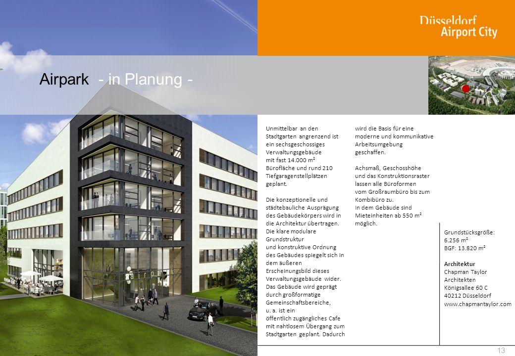 Airpark - in Planung - 13 Unmittelbar an den Stadtgarten angrenzend ist ein sechsgeschossiges Verwaltungsgebäude mit fast 14.000 m² Bürofläche und run