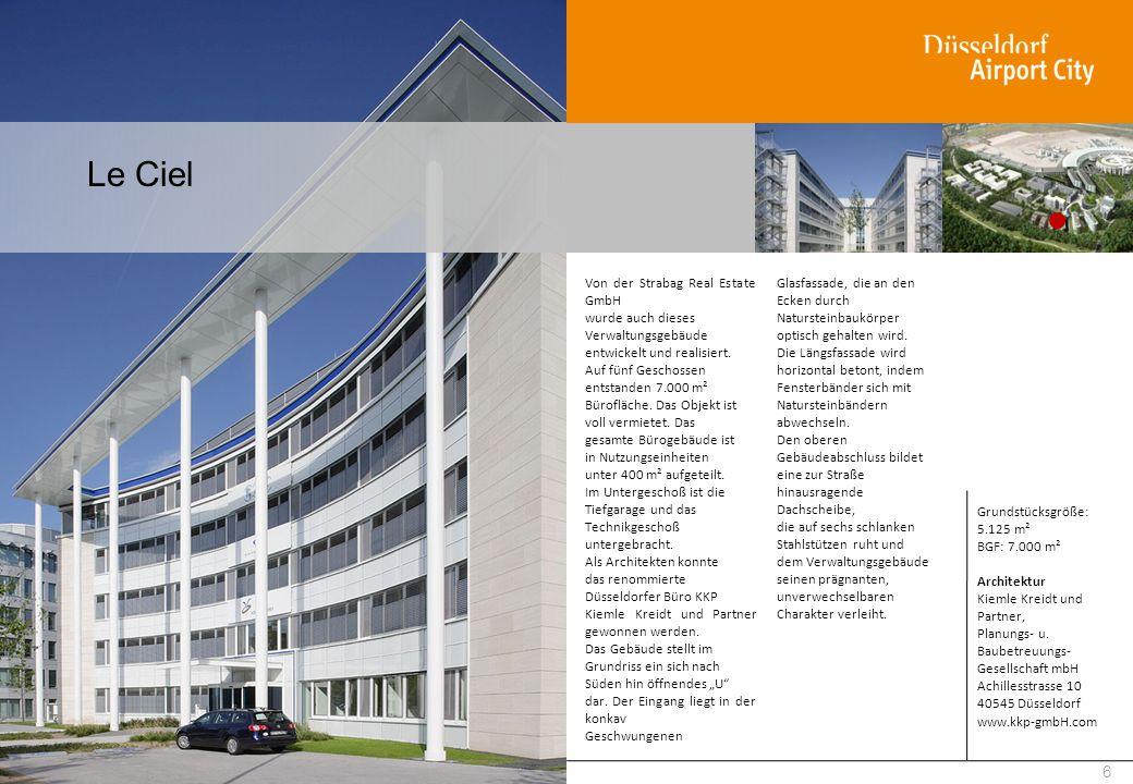 Le Ciel 6 Von der Strabag Real Estate GmbH wurde auch dieses Verwaltungsgebäude entwickelt und realisiert. Auf fünf Geschossen entstanden 7.000 m² Bür