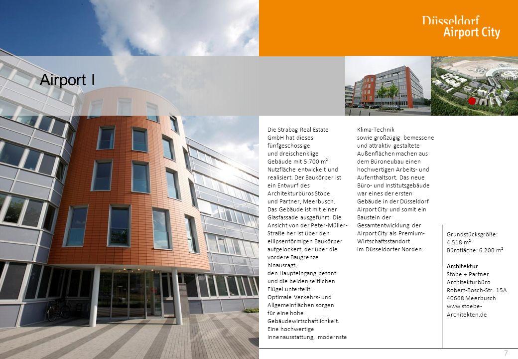 Airport I 7 Die Strabag Real Estate GmbH hat dieses fünfgeschossige und dreischenklige Gebäude mit 5.700 m² Nutzfläche entwickelt und realisiert. Der