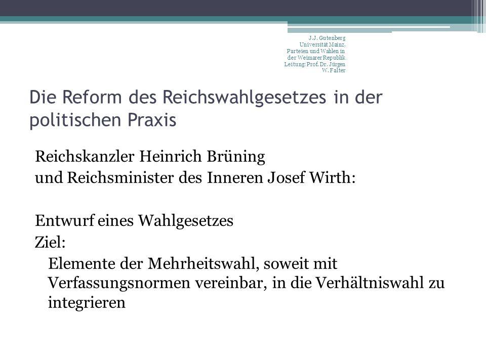 Die Reform des Reichswahlgesetzes in der politischen Praxis Reichskanzler Heinrich Brüning und Reichsminister des Inneren Josef Wirth: Entwurf eines W