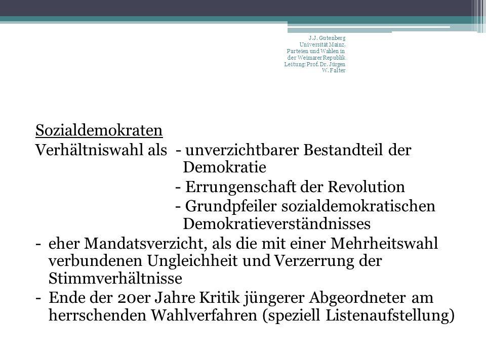 Sozialdemokraten Verhältniswahl als - unverzichtbarer Bestandteil der Demokratie - Errungenschaft der Revolution - Grundpfeiler sozialdemokratischen D