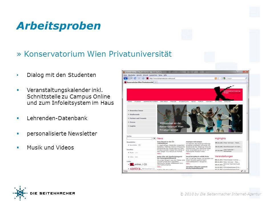 © 2010 by Die Seitenmacher Internet-Agentur Arbeitsproben » Konservatorium Wien Privatuniversität Dialog mit den Studenten Veranstaltungskalender inkl