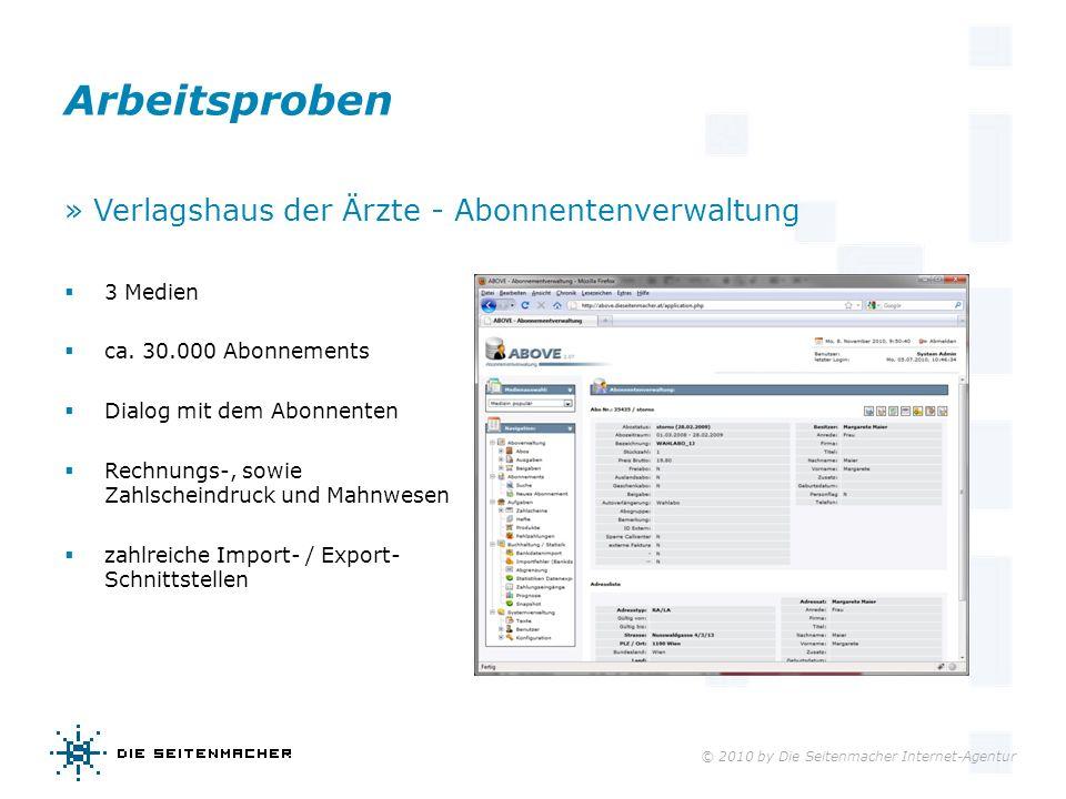 © 2010 by Die Seitenmacher Internet-Agentur Arbeitsproben » Verlagshaus der Ärzte - Abonnentenverwaltung 3 Medien ca. 30.000 Abonnements Dialog mit de