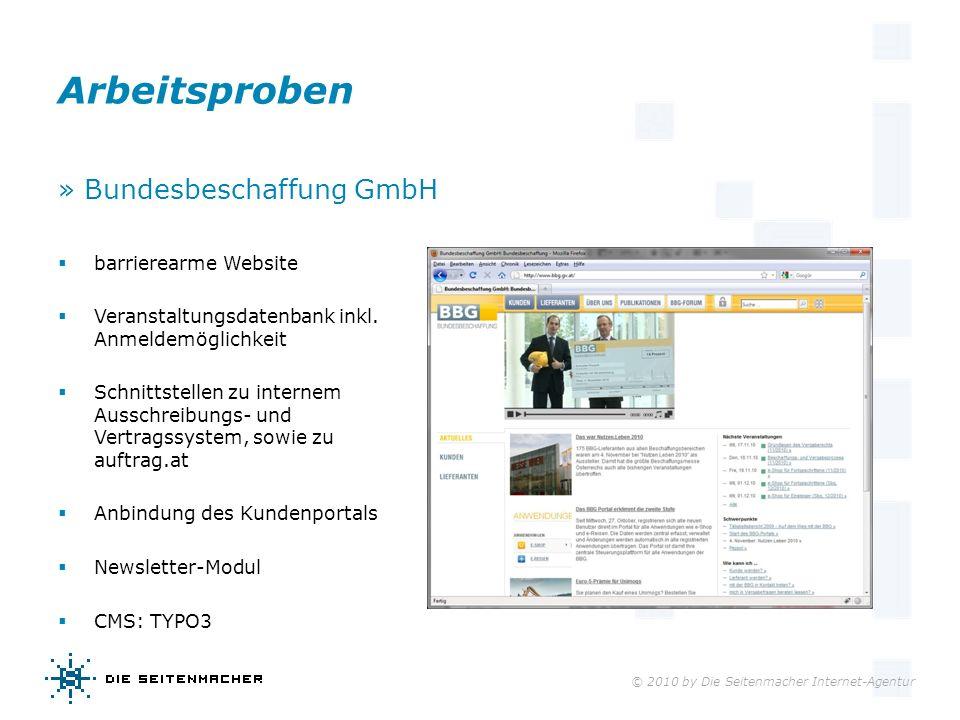 © 2010 by Die Seitenmacher Internet-Agentur Arbeitsproben » Bundesbeschaffung GmbH barrierearme Website Veranstaltungsdatenbank inkl. Anmeldemöglichke