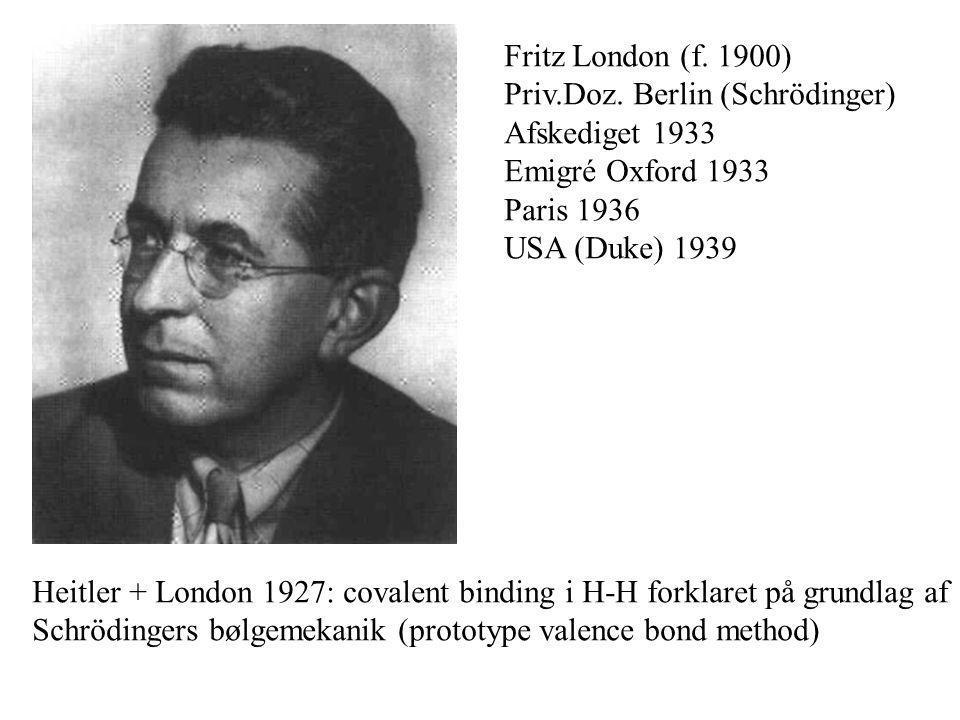 Fritz London (f. 1900) Priv.Doz.