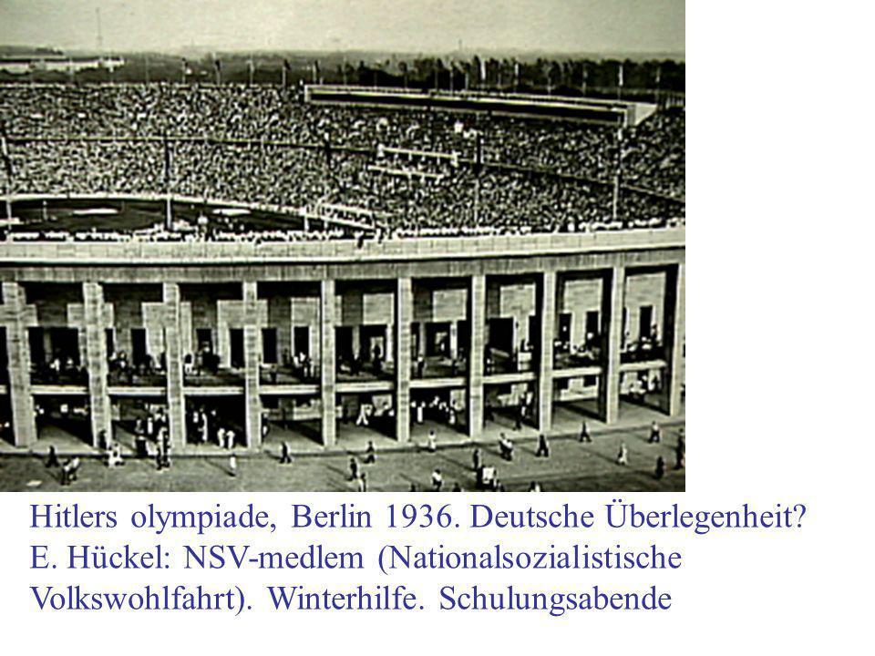 Hitlers olympiade, Berlin 1936. Deutsche Überlegenheit.