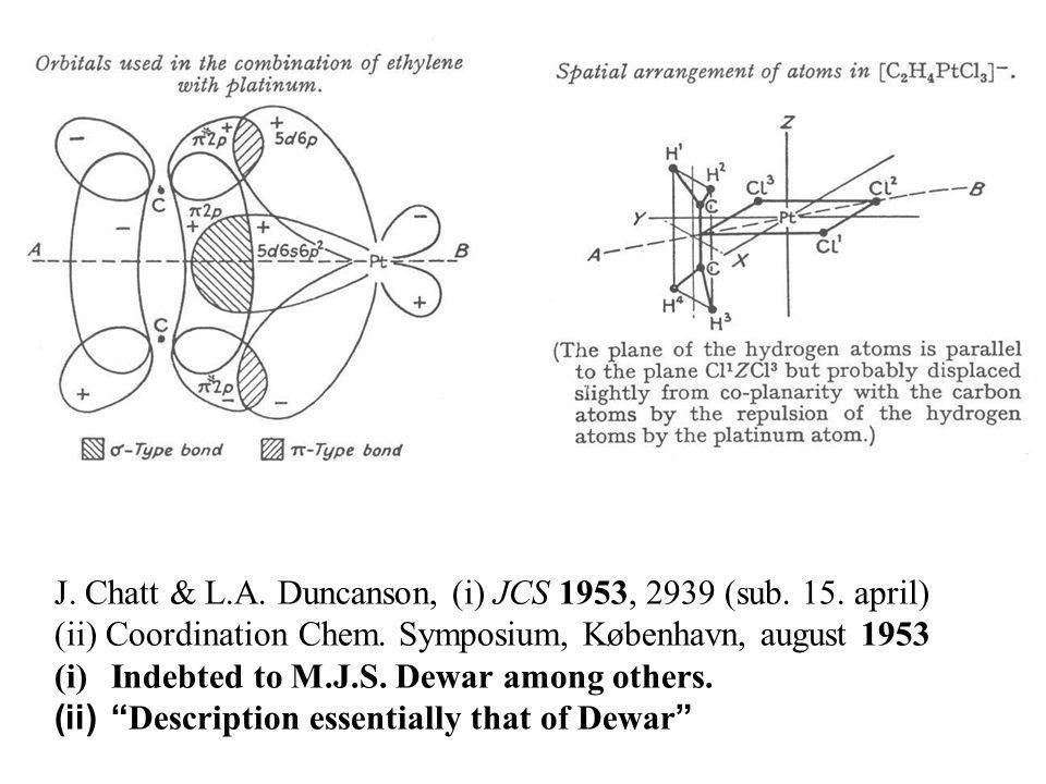 J. Chatt & L.A. Duncanson, (i) JCS 1953, 2939 (sub.