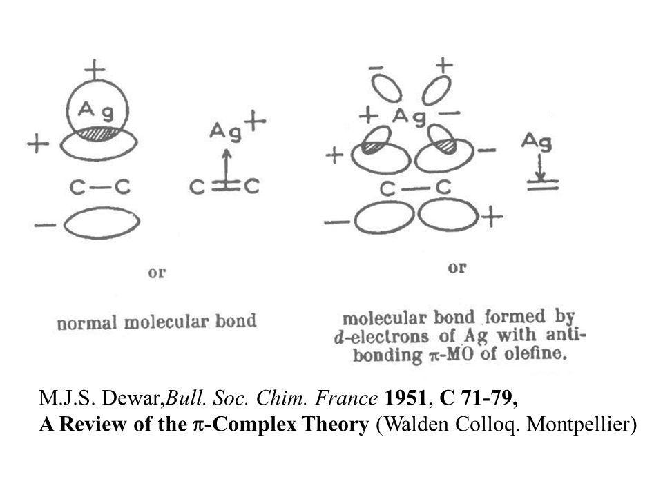M.J.S. Dewar,Bull. Soc. Chim. France 1951, C 71-79, A Review of the -Complex Theory (Walden Colloq. Montpellier)