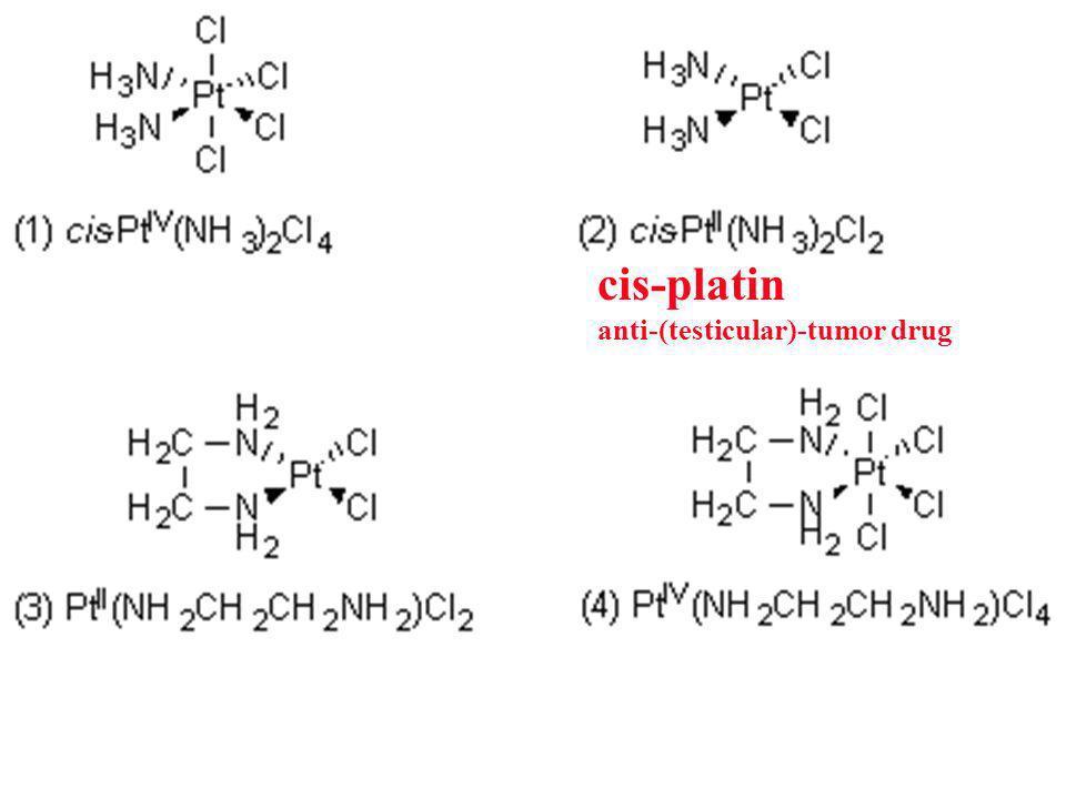 cis-platin anti-(testicular)-tumor drug