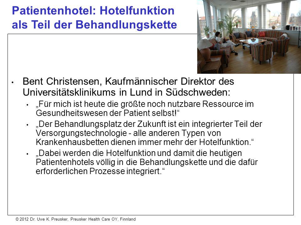© 2012 Dr. Uwe K. Preusker, Preusker Health Care OY, Finnland Bent Christensen, Kaufmännischer Direktor des Universitätsklinikums in Lund in Südschwed