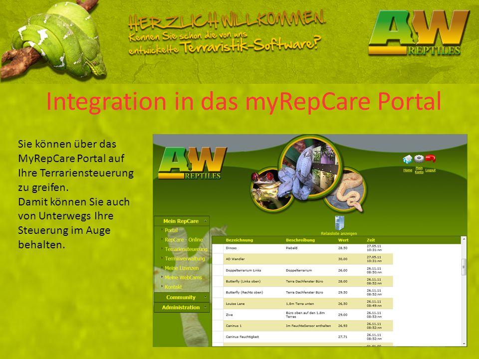 Integration in das myRepCare Portal Sie können über das MyRepCare Portal auf Ihre Terrariensteuerung zu greifen. Damit können Sie auch von Unterwegs I