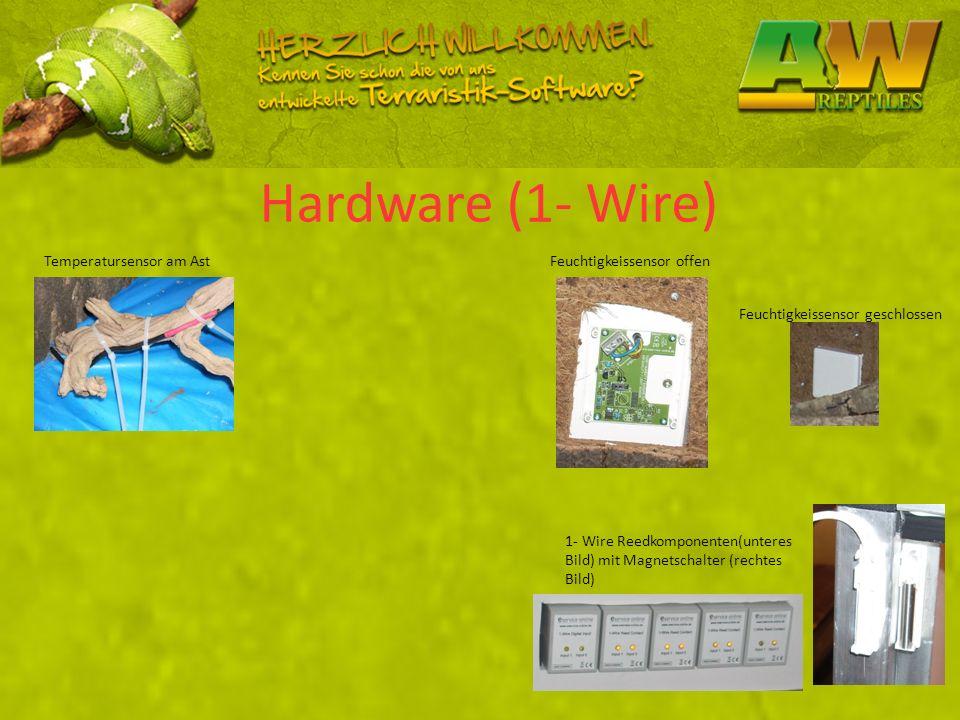 Hardware (1- Wire) Feuchtigkeissensor offen Feuchtigkeissensor geschlossen 1- Wire Reedkomponenten(unteres Bild) mit Magnetschalter (rechtes Bild) Tem