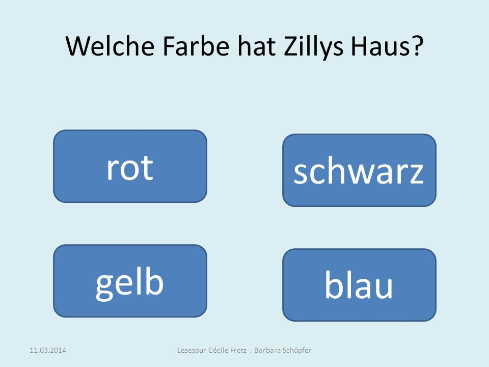 Zilly die Zauberin weiter Lesespur Cécile Fretz, Barbara Schüpfer11.03.2014