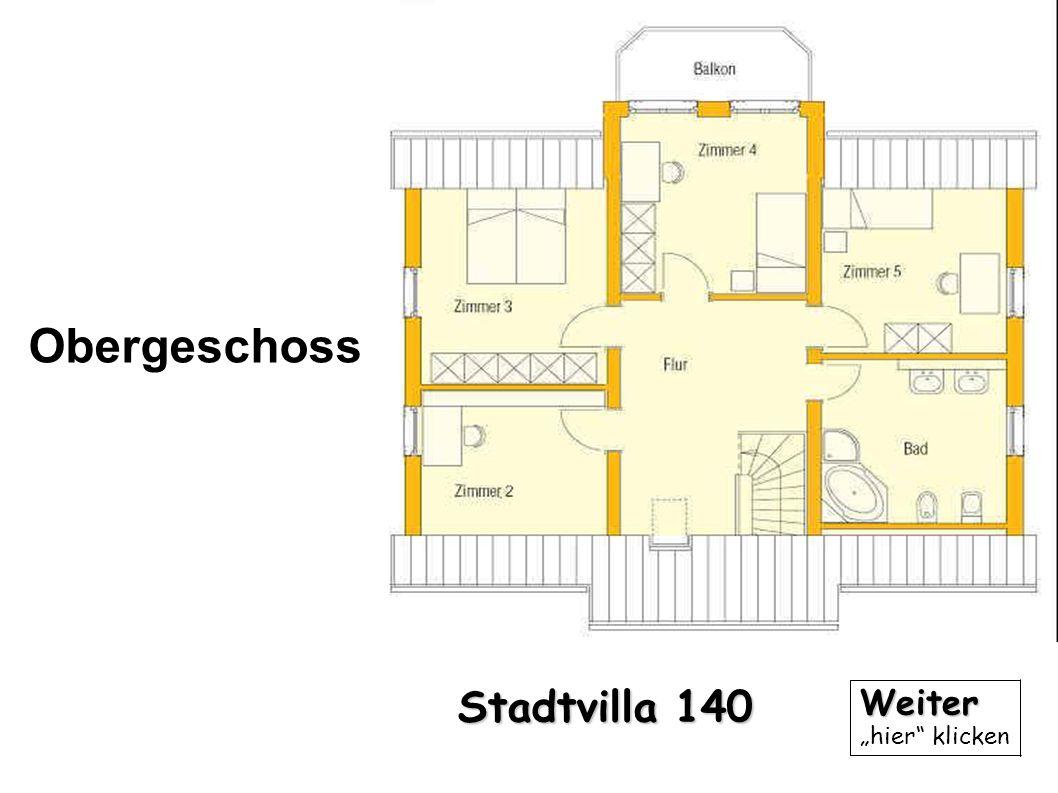 Obergeschoss Stadtvilla 140 Weiter hier klicken