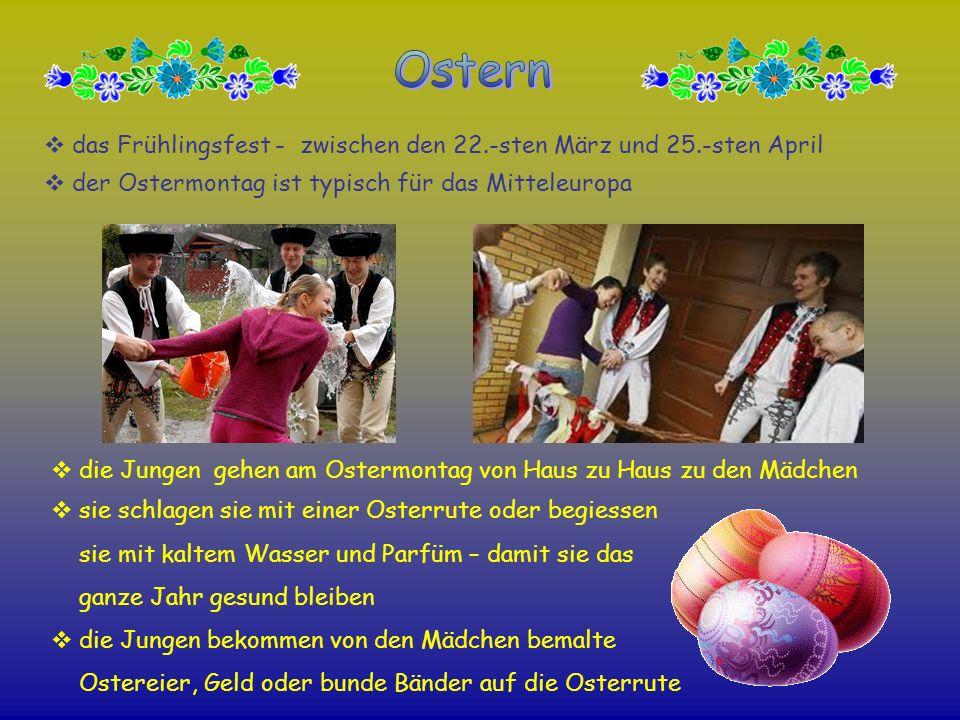 das Frühlingsfest - zwischen den 22.-sten März und 25.-sten April der Ostermontag ist typisch für das Mitteleuropa die Jungen gehen am Ostermontag von