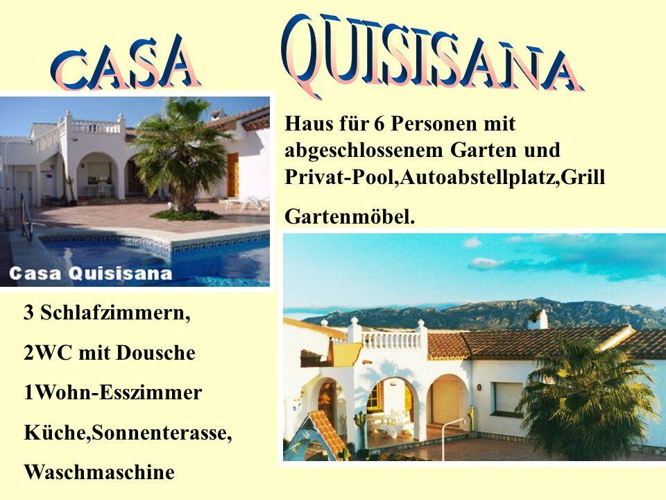 KONTAKT FÜR MIETANFRAGE MIETANFRAGE HOME PAGE: CASA QUISISANAMIETANFRAGE HOME PAGE: CASA QUISISANA Costa Dorada***-LAmetlla de Mar***-Las-3-Calas Die 50 km.