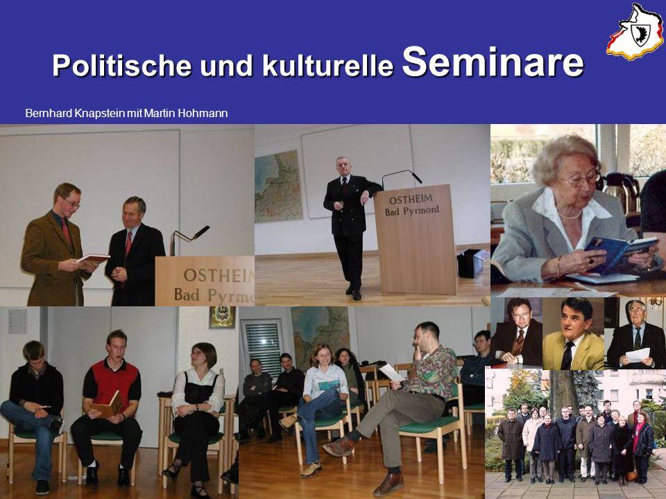Politische und kulturelle Seminare Bernhard Knapstein mit Martin Hohmann