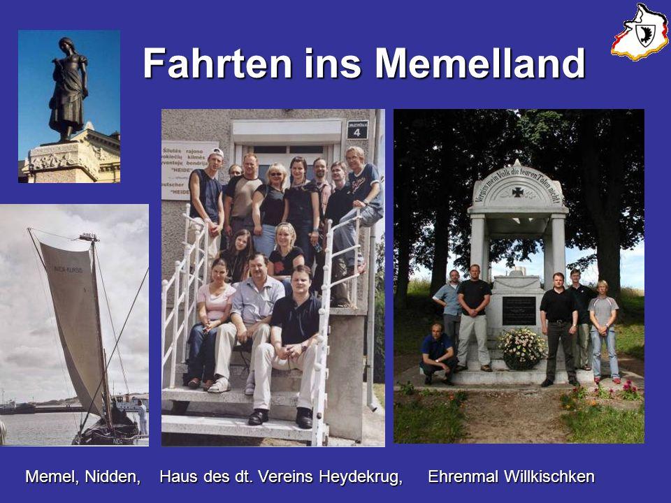 Fahrten ins Memelland Fahrten ins Memelland Memel, Nidden,Haus des dt. Vereins Heydekrug,Ehrenmal Willkischken