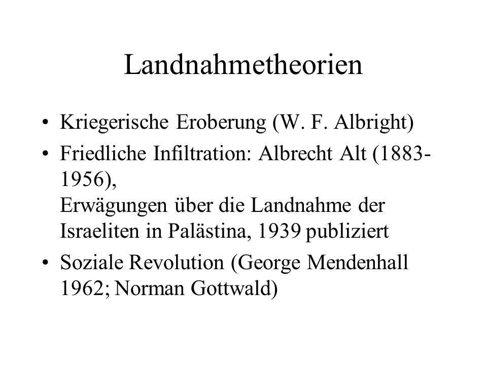 Landnahmetheorien Kriegerische Eroberung (W.F.