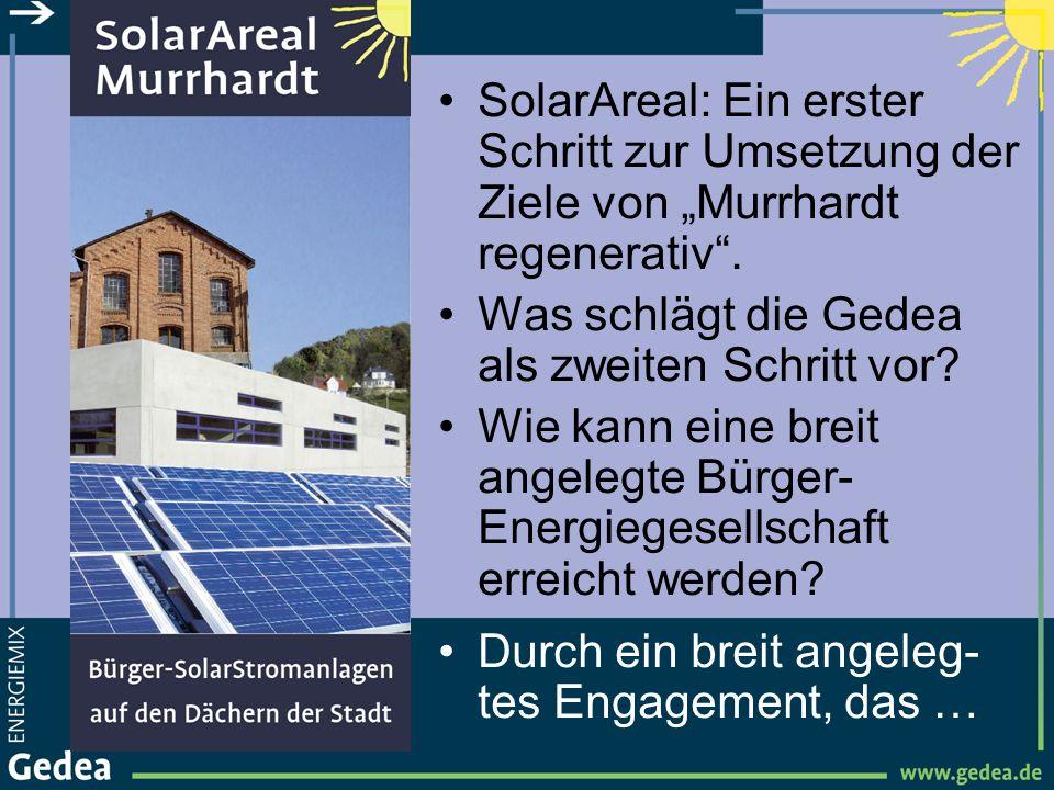 SolarAreal: Ein erster Schritt zur Umsetzung der Ziele von Murrhardt regenerativ. Was schlägt die Gedea als zweiten Schritt vor? Wie kann eine breit a