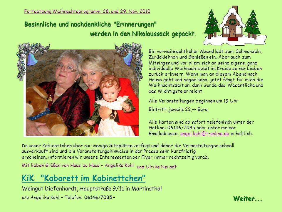 Ulrike Neradt, ein bezauberndes Rheingauer Mädchen, mit dem Herz auf dem rechten Fleck, hat trotz aller Berühmtheit und aller Erfolge, ihre Verbundenh