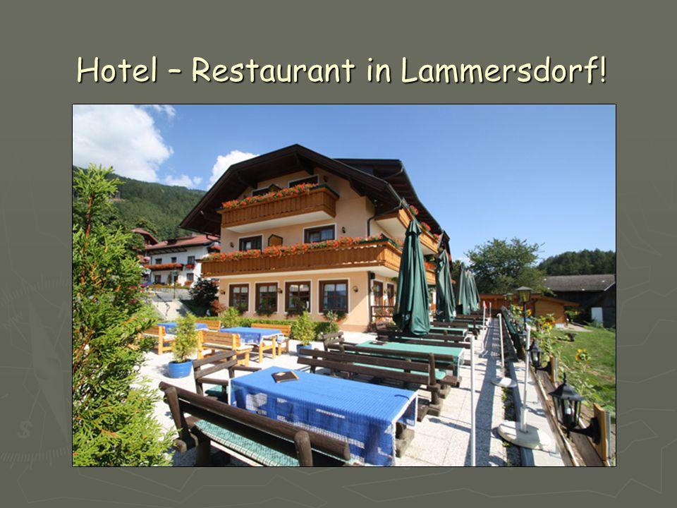 Hotel – Restaurant in Lammersdorf!