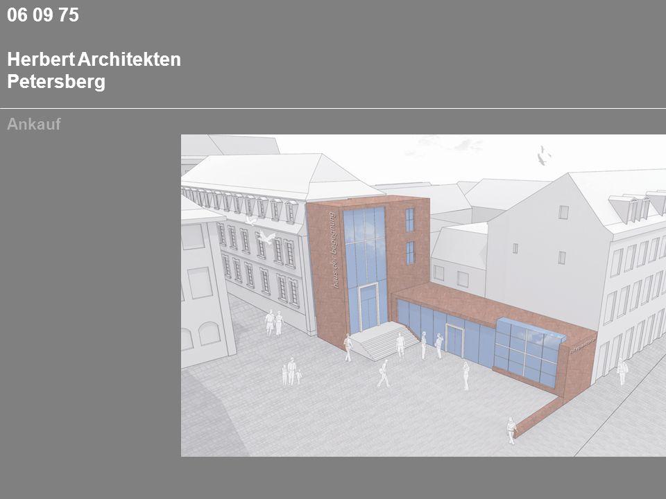 06 09 75 Herbert Architekten Petersberg Ankauf