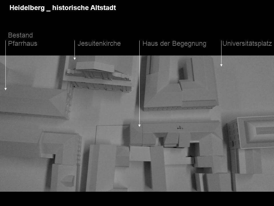 Bestand Pfarrhaus Jesuitenkirche Haus der Begegnung Universitätsplatz Heidelberg _ historische Altstadt