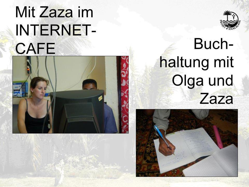 Mit Zaza im INTERNET- CAFE Buch- haltung mit Olga und Zaza