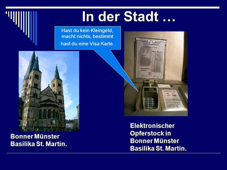 In der Stadt… In der Stadt … Bonner Münster Basilika St.