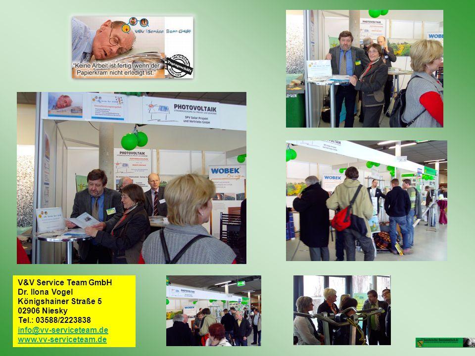 V&V Service Team GmbH Dr. Ilona Vogel Königshainer Straße 5 02906 Niesky Tel.: 03588/2223838 info@vv-serviceteam.de www.vv-serviceteam.de info@vv-serv