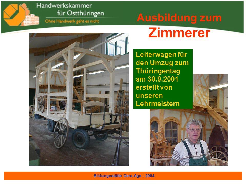 Bildungsstätte Gera-Aga - 2004 Ausbildung zum Zimmerer