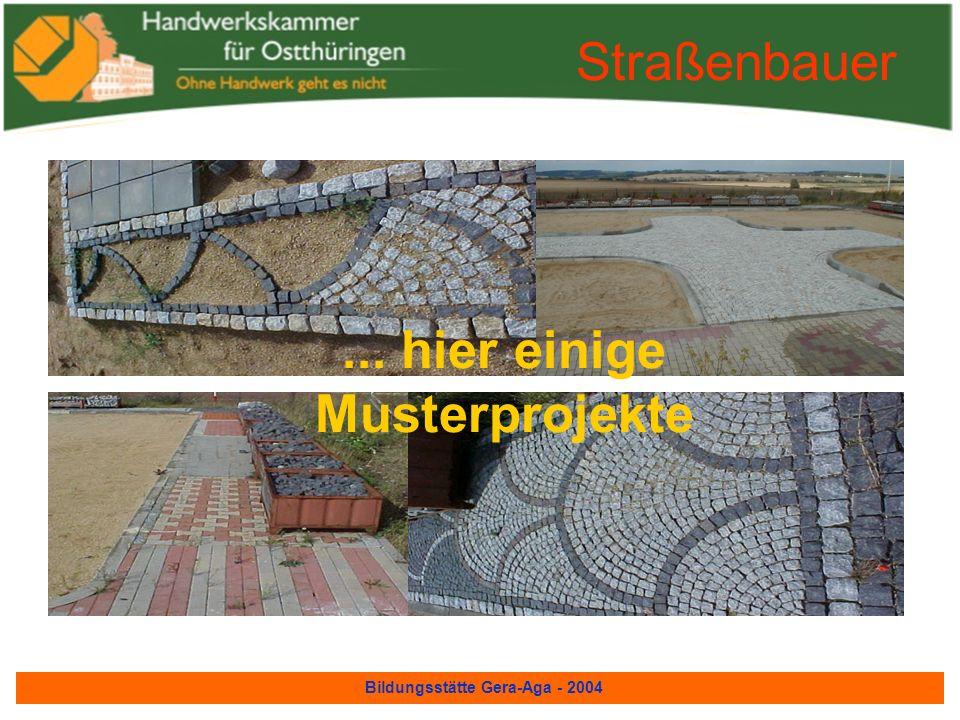 Bildungsstätte Gera-Aga - 2004 Straßenbauer