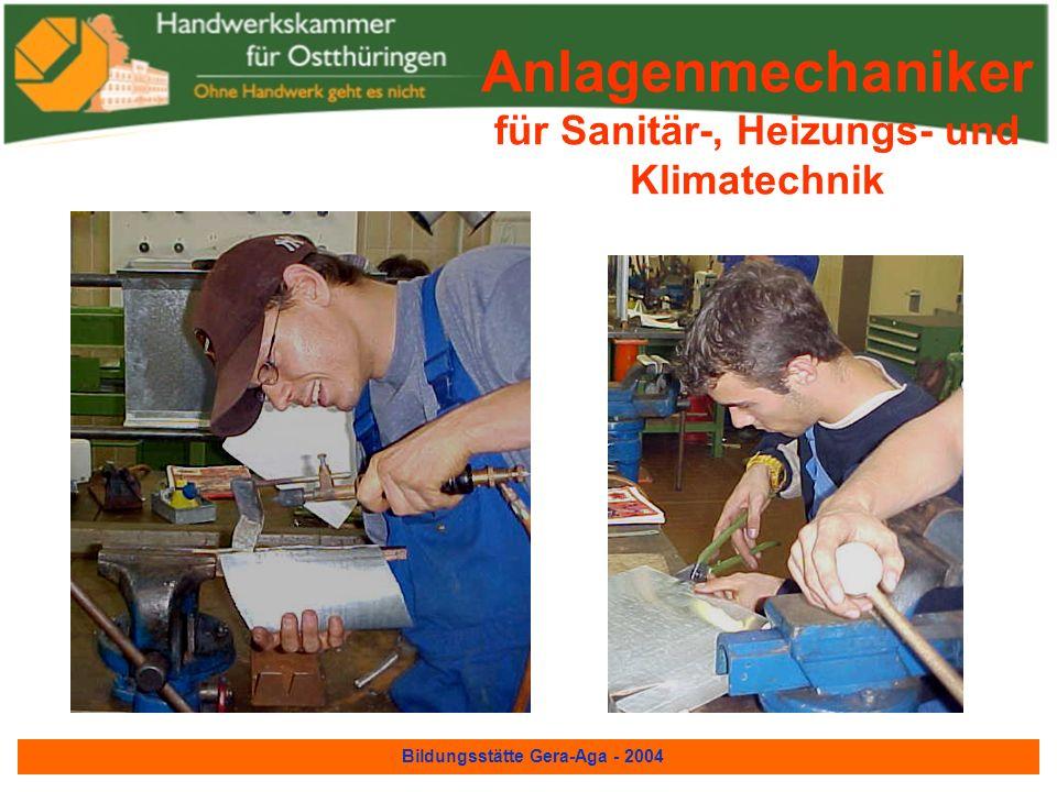 Bildungsstätte Gera-Aga - 2004 Anlagenmechaniker für Sanitär-, Heizungs- und Klimatechnik