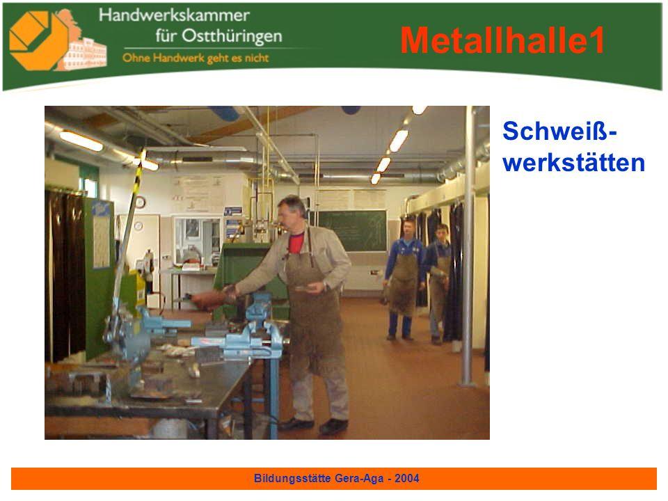 Bildungsstätte Gera-Aga - 2004 Elektro- installateur- Werkstatt Metallhalle1