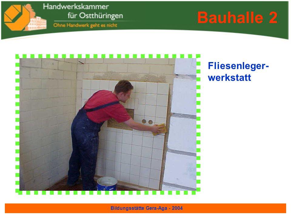 Bildungsstätte Gera-Aga - 2004 Maler- und Lackierer - werkstatt Bauhalle 2