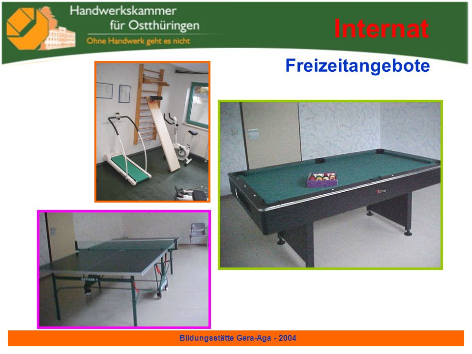 Bildungsstätte Gera-Aga - 2004 Freizeitangebote Internat