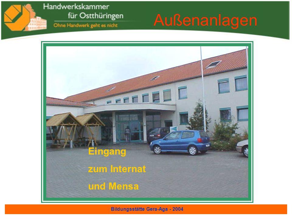Bildungsstätte Gera-Aga - 2004 Außenanlagen