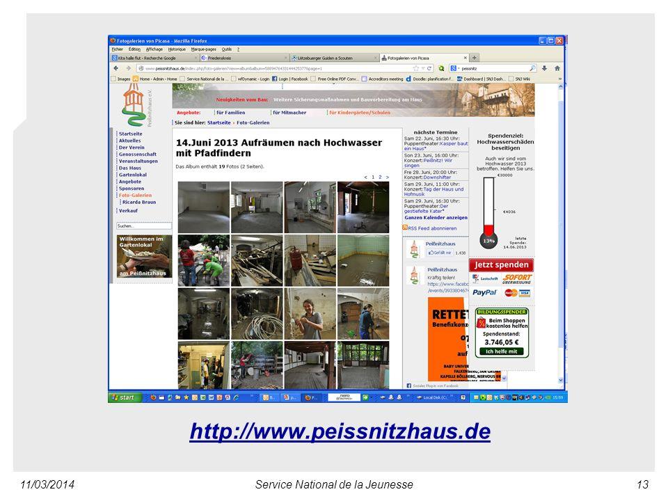 11/03/2014Service National de la Jeunesse13 http://www.peissnitzhaus.de