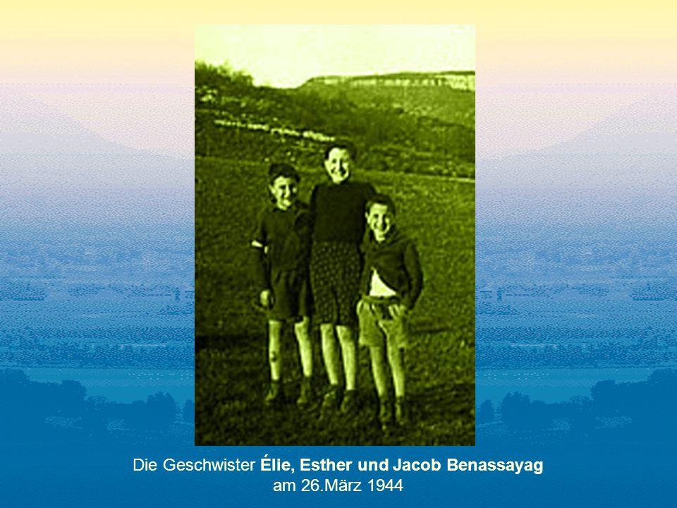 Die Geschwister Élie, Esther und Jacob Benassayag am 26.März 1944