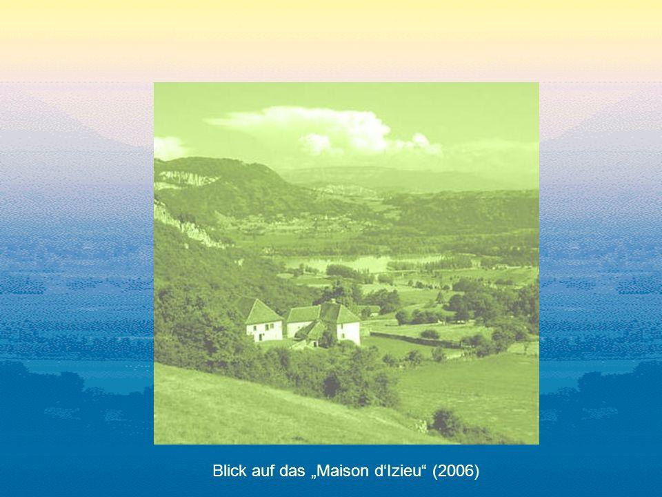 Blick auf das Maison dIzieu (2006)