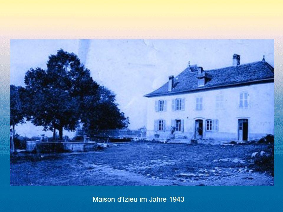 Maison dIzieu im Jahre 1943