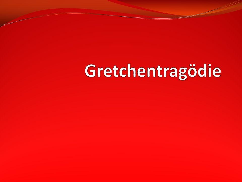 Übersicht Person Gretchens Zusammen- fassung Schuldfrage Quellen