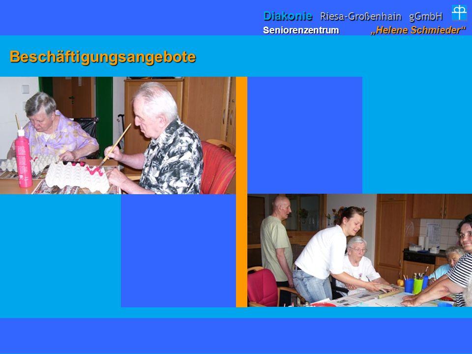 Beschäftigungsangebote Beschäftigungsangebote Seniorenzentrum Helene Schmieder Diakonie Riesa-Großenhain gGmbH