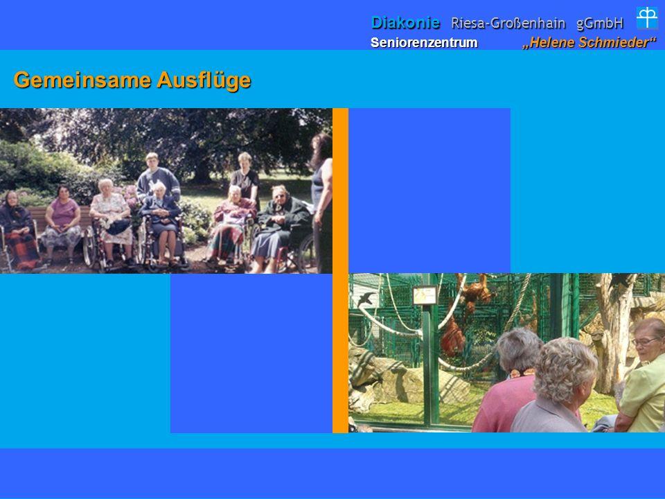 Gemeinsame Ausflüge Gemeinsame Ausflüge Seniorenzentrum Helene Schmieder Diakonie Riesa-Großenhain gGmbH